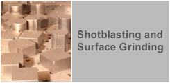 Shotblasting and Surface Grinding